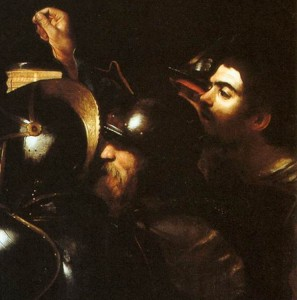 Michelangelo Merisi da Caravaggio, The Taking of Christ (detail) (1602, oil on canvas, 135.5 x 169.5 cm). National Gallery of Ireland. Courtesy of the Jesuit Community, Leeson St. Dublin. Photograph © National Gallery of Ireland.